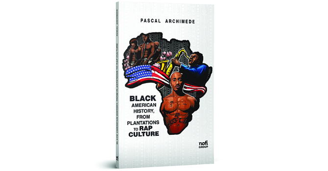 Black American History From Plantations to Rap Culture